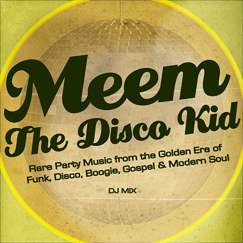 Meem-The-Disco-Kid
